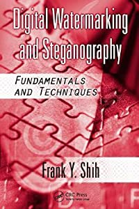 Digital Watermarking and Steganography: Fundamentals and Techniques