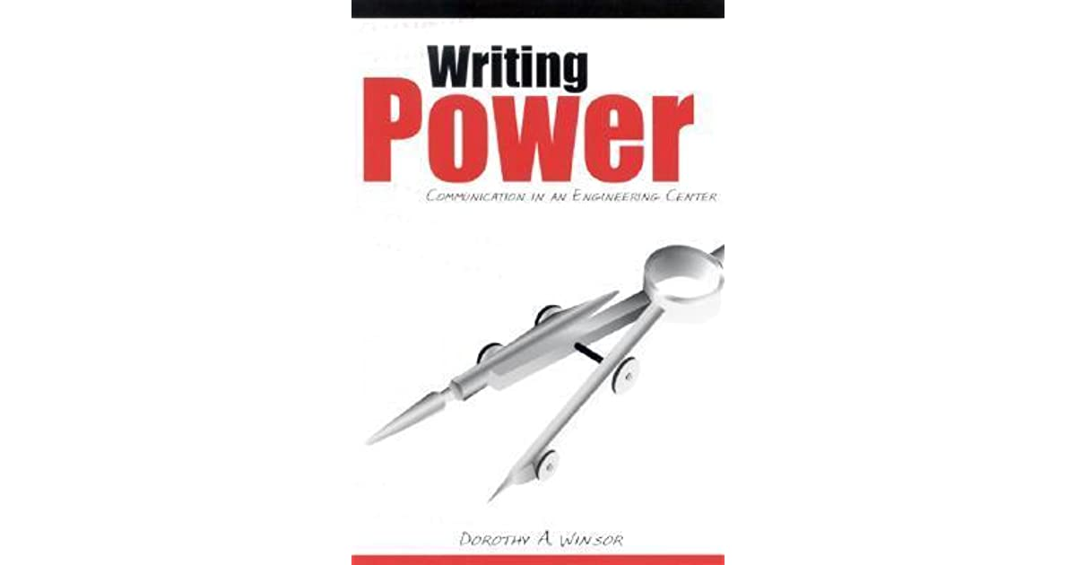 Writing Power Communication In An Engineering Center By Dorothy A