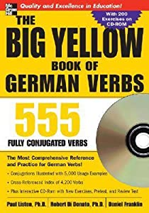 The Big Yellow Book of German Verbs (Book w/CD-ROM): 555 Fully Conjugated Verbs (Big Book of Verbs Series)