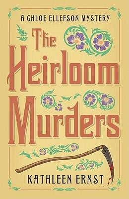 The Heirloom Murders by Kathleen Ernst