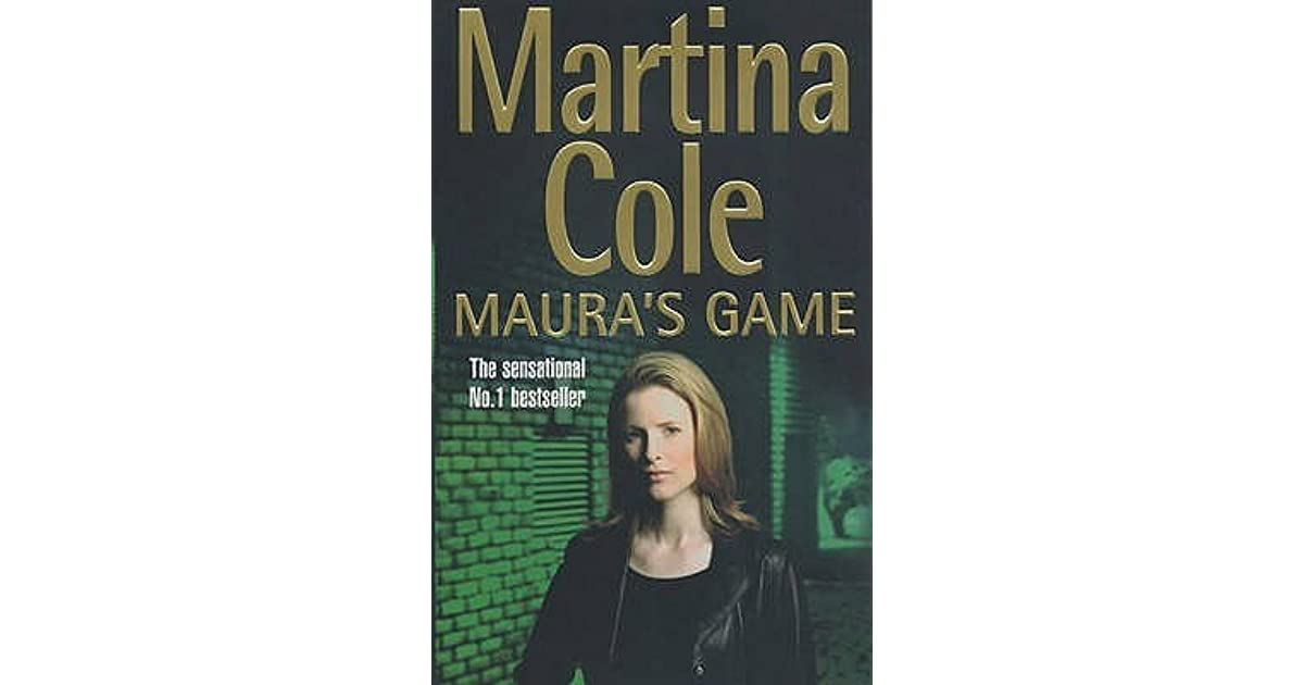 Maura's Game (Maura Ryan, #2) by Martina Cole