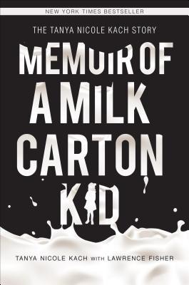 Memoir of a Milk Carton Kid
