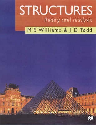 Structures: Theory and Analysis