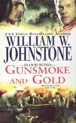 Gunsmoke and Gold (Blood Bond, #4)
