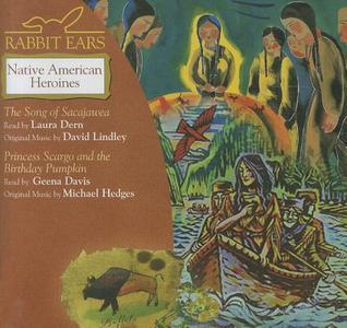 Rabbit Ears: Native American Heroines