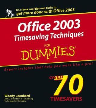 Office 2003 Timesaving Techniques for Dummies (ISBN - 0764567616)