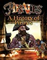 A History of Pirates (Pirates!)