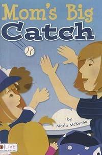 Mom's Big Catch