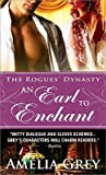 An Earl to Enchant (The Rogues' Dynasty #3)
