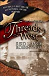 Threads West: An American Saga (Threads West, #1)