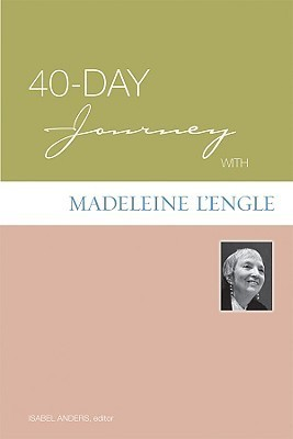 40-Day Journey with Madeleine l'Engle