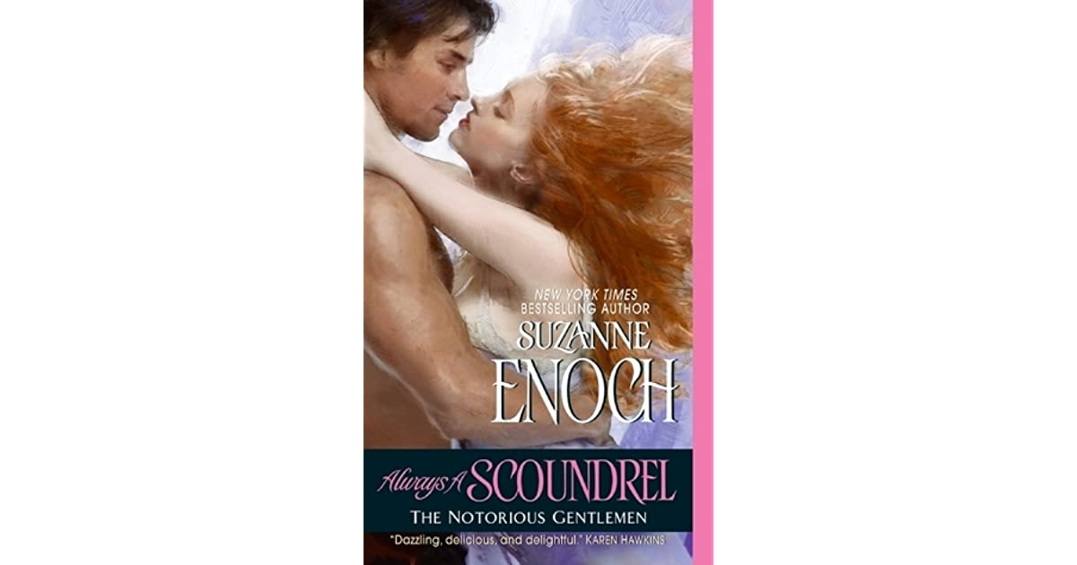 Always a Scoundrel (Notorious Gentlemen, Book 3)