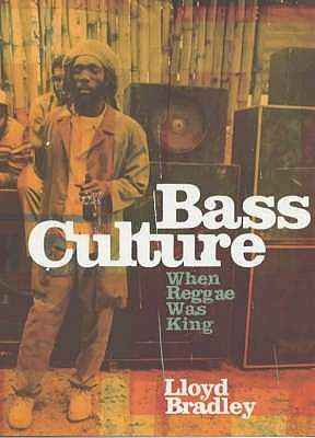 Bass Culture: When Reggae Was King
