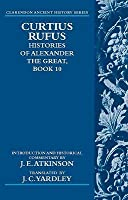 Curtius Rufus: Histories of Alexander the Great, Book 10