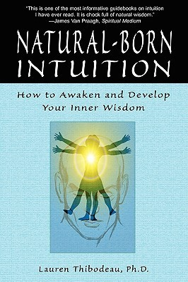 Natural-Born-Intuition-How-to-Awaken-and-Develop-Your-Inner-Wisdom