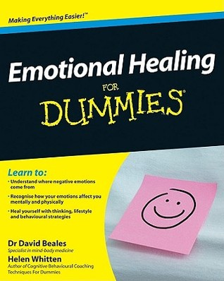 Emotional Healing For Dummies by David Beales