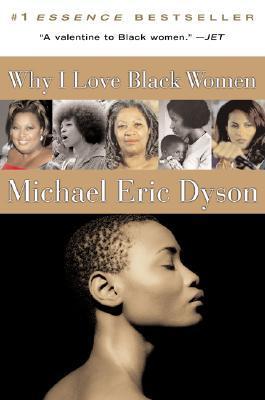 Why I Love Black Women