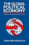 The Global Political Economy: Perspectives, Problems, and Policies