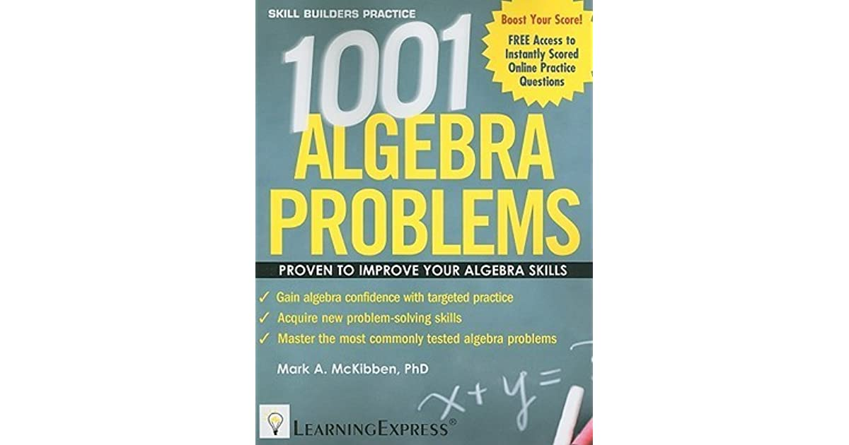 1001 Algebra Problems by Mark A. McKibben
