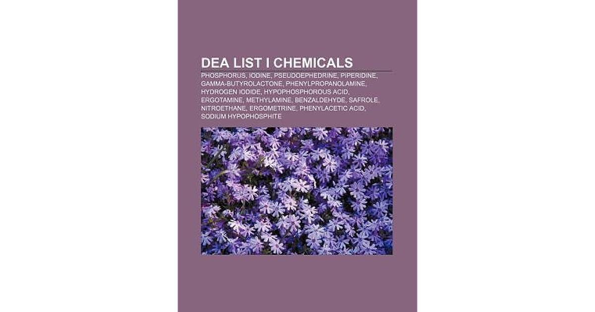 Dea List I Chemicals: Phosphorus, Iodine, Pseudoephedrine