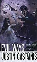 Evil Ways (Quincey Morris, #2)
