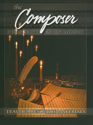 The Composer Teacher Resource Materials: Perspectives in Music