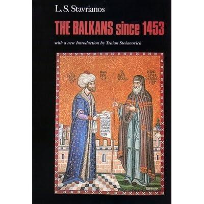 The Balkans since 1453
