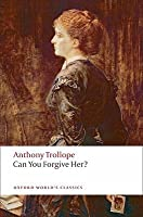 Can You Forgive Her? (Palliser, #1)
