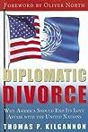 Diplomatic Divorce by Thomas P. Kilgannon
