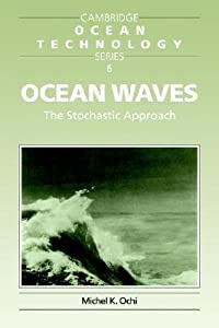 Ocean Waves: The Stochastic Approach