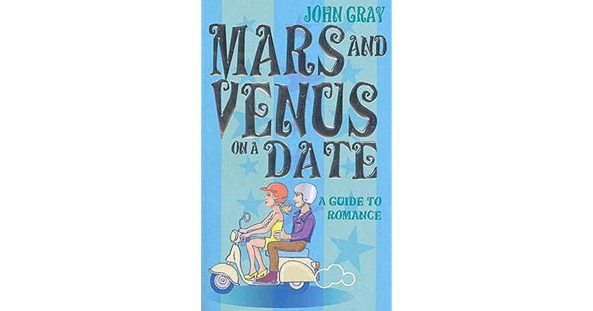 Mars and Venus on a Date: A Guide for Navigating the 5 ...