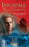 The Crossing (Immortals, #6)