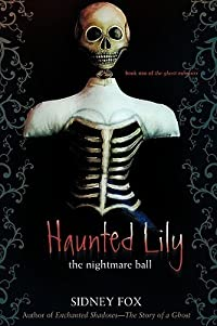 Haunted Lily: The Nightmare Ball