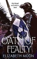 Oath of Fealty (Paksenarrion, #6; Paladin's Legacy, #1)