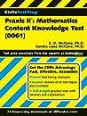 Praxis II: Mathematics Content Knowledge Test, 0061 (CliffsTestPrep)