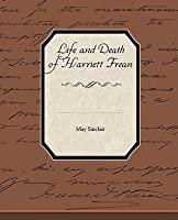 Life and Death of Harriett Frean