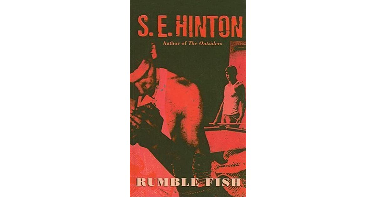 an overview of the rumble fish by s e hinton