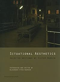 Situational Aesthetics: Selected Writings