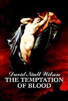 The Temptation of Blood