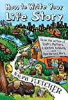 How to Write Your Life Story