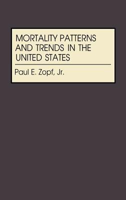 Mortality Patterns and Trends in the United States