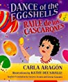 Dance of the Eggshells/Baile de Los Cascarones