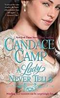 A Lady Never Tells Willowmere 1 By Candace Camp