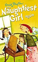 The Naughtiest Girl Again (The Naughtiest Girl, #2)