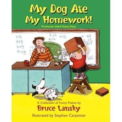 My Dog Ate My Homework Poem By Bruce Lansky
