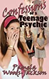Confessions of a Teenage Psychic