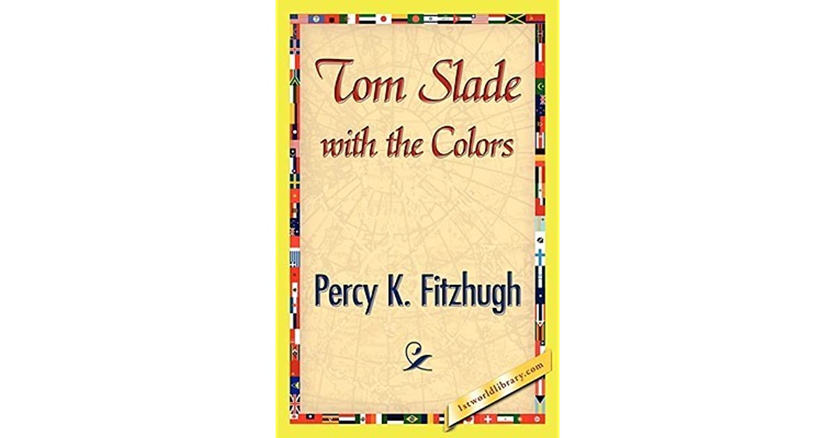 Tom Slade With The Colors By Percy Keese Fitzhugh