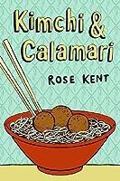 Kimchi  Calamari