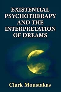 Existential Psychotherapy and the Interpretation of Dreams