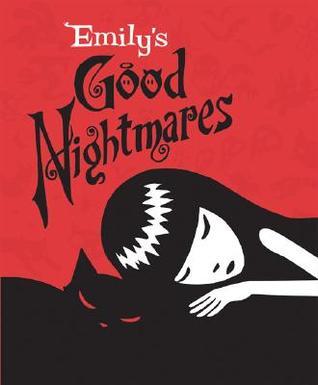 Emily's Good Nightmares